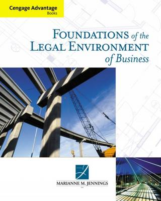 Foundations of the Legal Environment of Business by Marianne Jennings