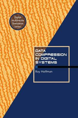 Data Compression in Digital Systems by Roy Hoffman