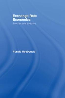 Exchange Rate Economics by Ronald MacDonald