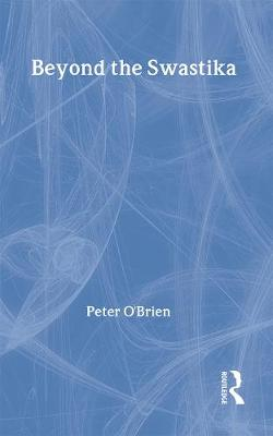 Beyond the Swastika by Peter O'Brien