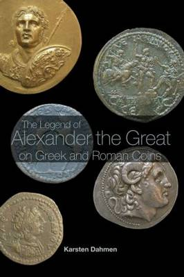 Legend of Alexander the Great on Greek and Roman Coins book
