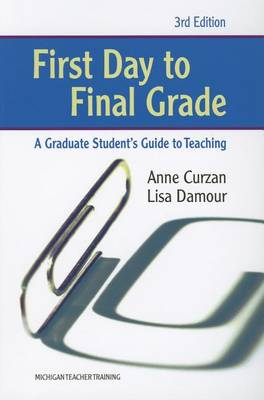 First Day to Final Grade by Lisa Damour
