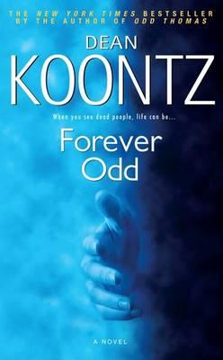 Forever Odd by Dean R Koontz