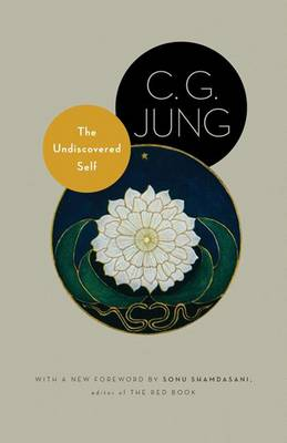 Undiscovered Self by C. G. Jung