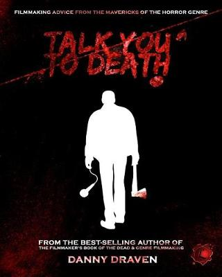 Talk You to Death by Danny Draven