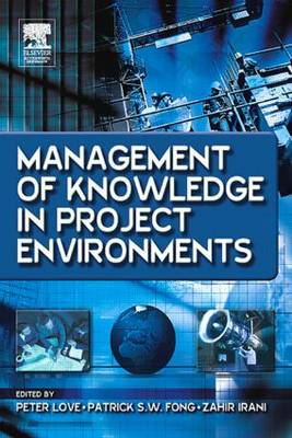 Management of Knowledge in Project Environments book