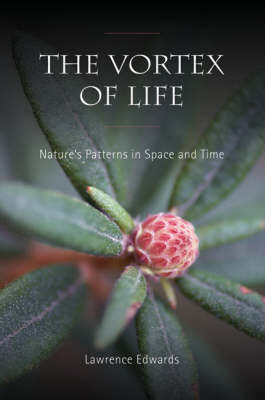 The Vortex of Life by Lawrence Edwards