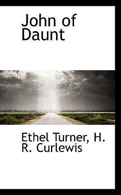John of Daunt by Ethel Turner