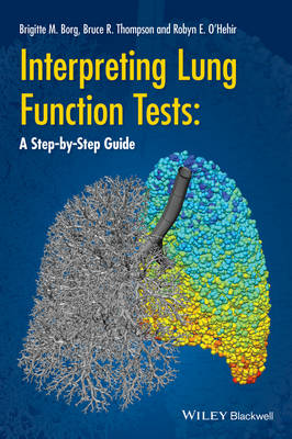 Interpreting Lung Function Tests - a Step-By-Step Guide book