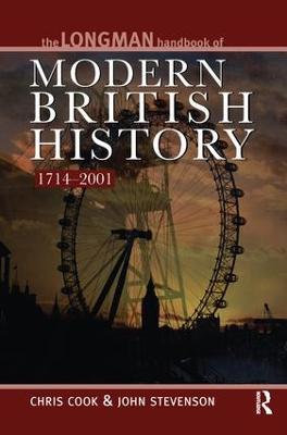 Longman Handbook to Modern British History 1714 - 2001 book