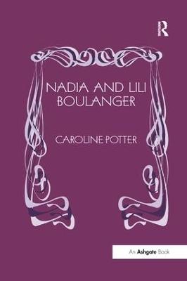 Nadia and Lili Boulanger by Caroline Potter