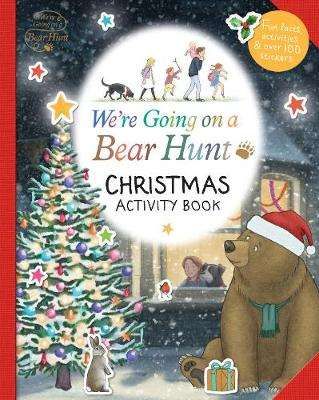 We're Going on a Bear Hunt: Christmas Activity Book book