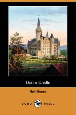 Doom Castle (Dodo Press) by Neil Munro