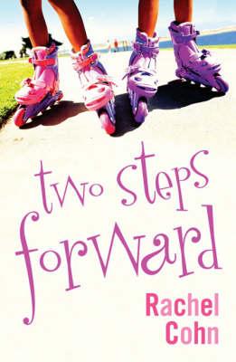 Two Steps Forward by Rachel Cohn