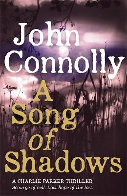 Song of Shadows by John Connolly