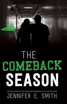 Comeback Season by Jennifer E. Smith
