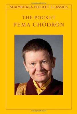 The Pocket Pema Chodron by Pema Chodron