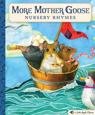 More Mother Goose Nursery Rhymes by Cider Mill Press