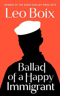 Ballad of a Happy Immigrant by Leonardo Boix