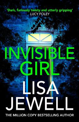 Invisible Girl: From the #1 bestselling author of The Family Upstairs by Lisa Jewell