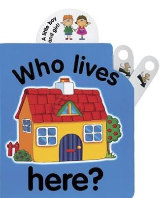 Flip Top: Who Lives Here? book
