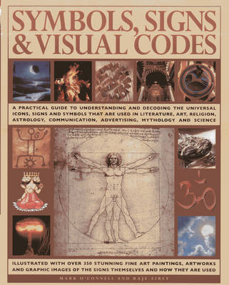 Symbols, Signs & Visual Codes by Mark O'Connell