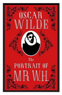 Portrait of Mr W.H. by Oscar Wilde