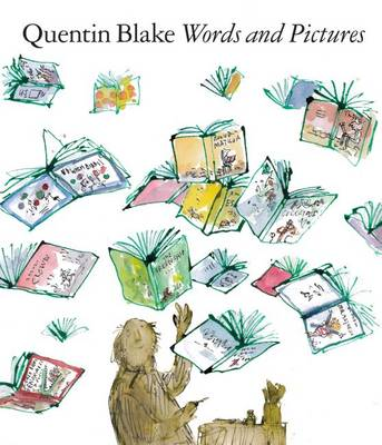 Words and Pictures by Quentin Blake