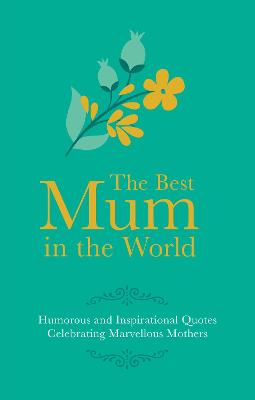 Best Mum in the World by Adrian Besley