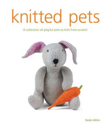Knitted Pets by Susie Johns