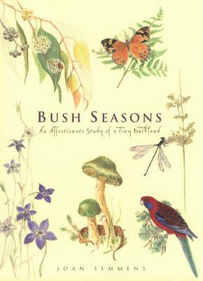 Bush Seasons by Joan Semmens