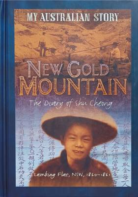 My Australian Story: New Gold Mountain by Christopher,W Cheng
