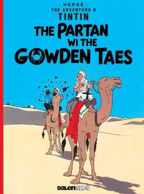 Tintin: The Partan Wi the Gowden (Scots) by Herge