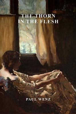 The Thorn in the Flesh by Paul Wenz