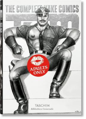 Tom of Finland: The Complete Kake Comics by Dian Hanson
