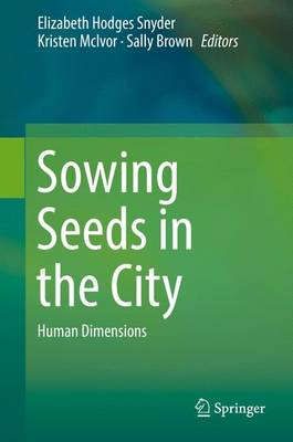Sowing Seeds in the City by Sally Brown