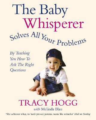 Baby Whisperer Solves All Your Problems book