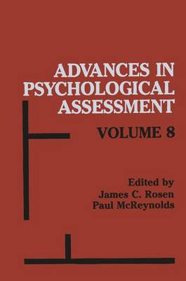 Advances in Psychological Assessment by James C. Rosen