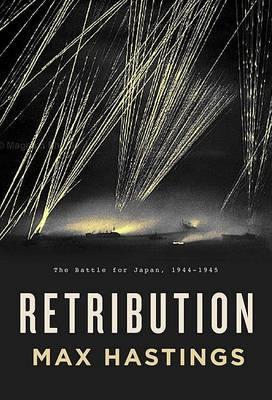 Retribution by Sir Max Hastings