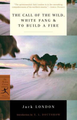 The Mod Lib Call Of The Wild, White Fang Mod Lib Call Of The Wild, White Fang WITH White Fang AND To Build a Fire by Jack London