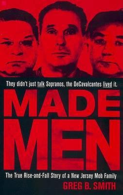 Made Men by Greg B Smith