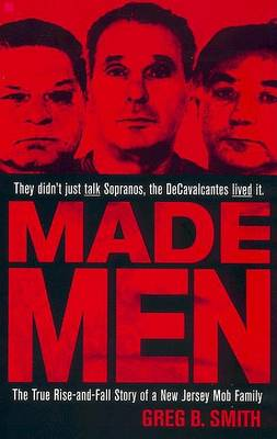 Made Men by Greg B Smith