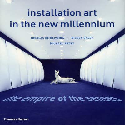 Installation Art in the New Millenium book
