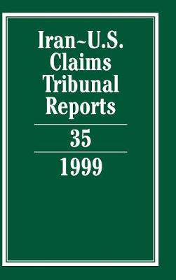 Iran-U.S. Claims Tribunal Reports: Volume 35 by Karen Lee