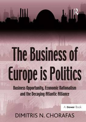 Business of Europe is Politics by Dimitris N  Chorafas