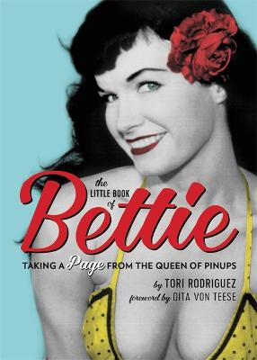 The Little Book of Bettie by Tori Rodriguez