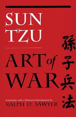 The Art of War by Ralph D. Sawyer
