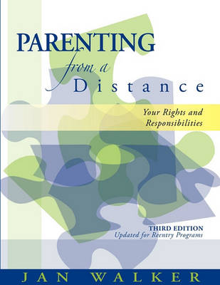 Parenting from a Distance by Janet D Walker