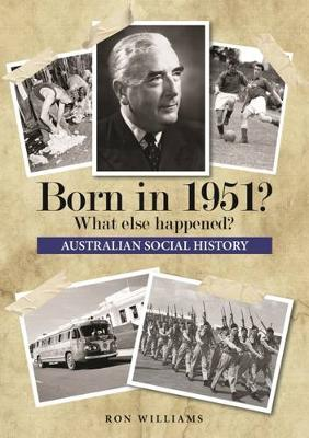 Born in 1951? by Ron Williams