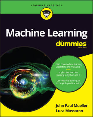 Machine Learning For Dummies by John Paul Mueller